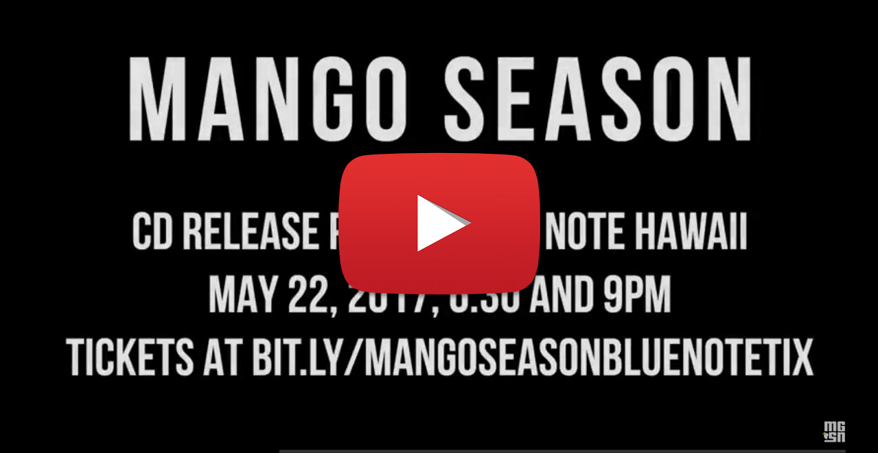 Mango Season Music at the Blue Note Hawaii
