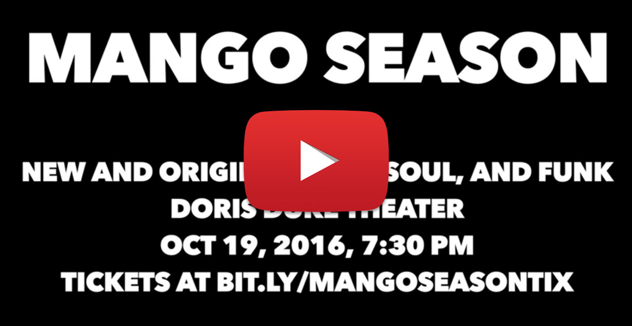Mango Season Music at the Doris Duke Theater